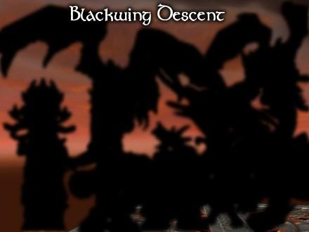 Blackwing Descent
